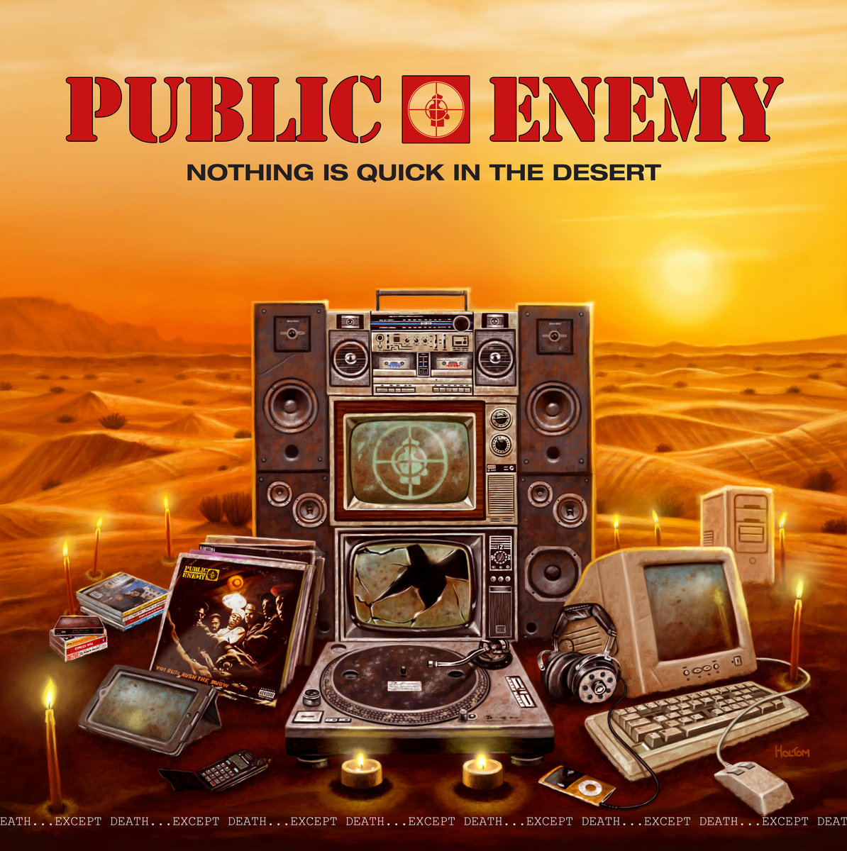 389 Public Enemy Nothing is Quick in